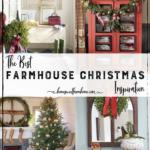 The Best Farmhouse Christmas Decor Inspiration