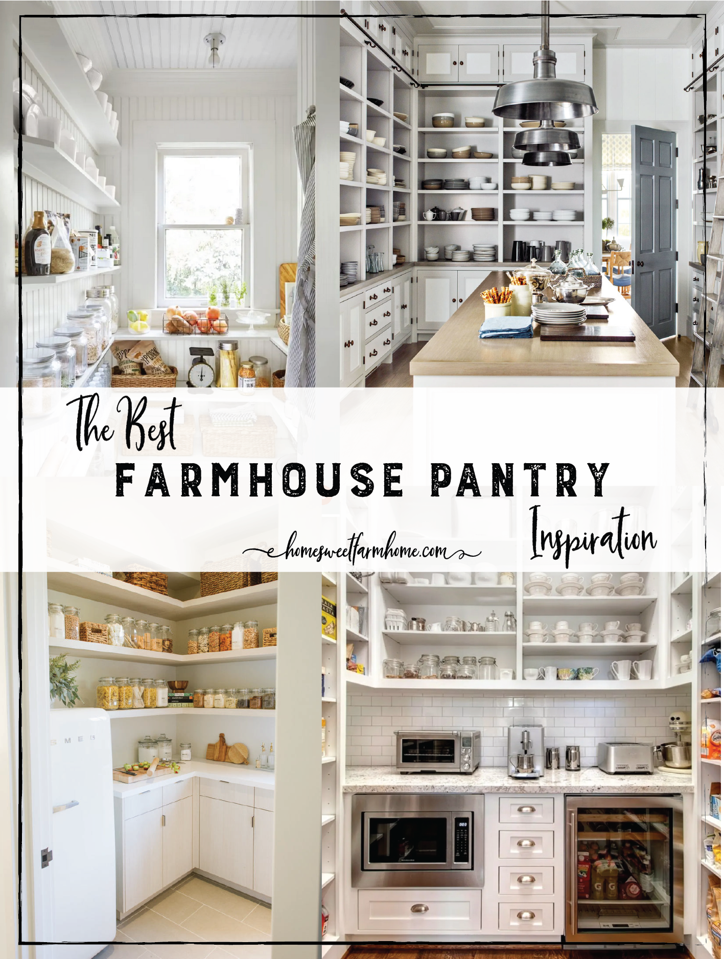 The Best Farmhouse Pantry Inspiration