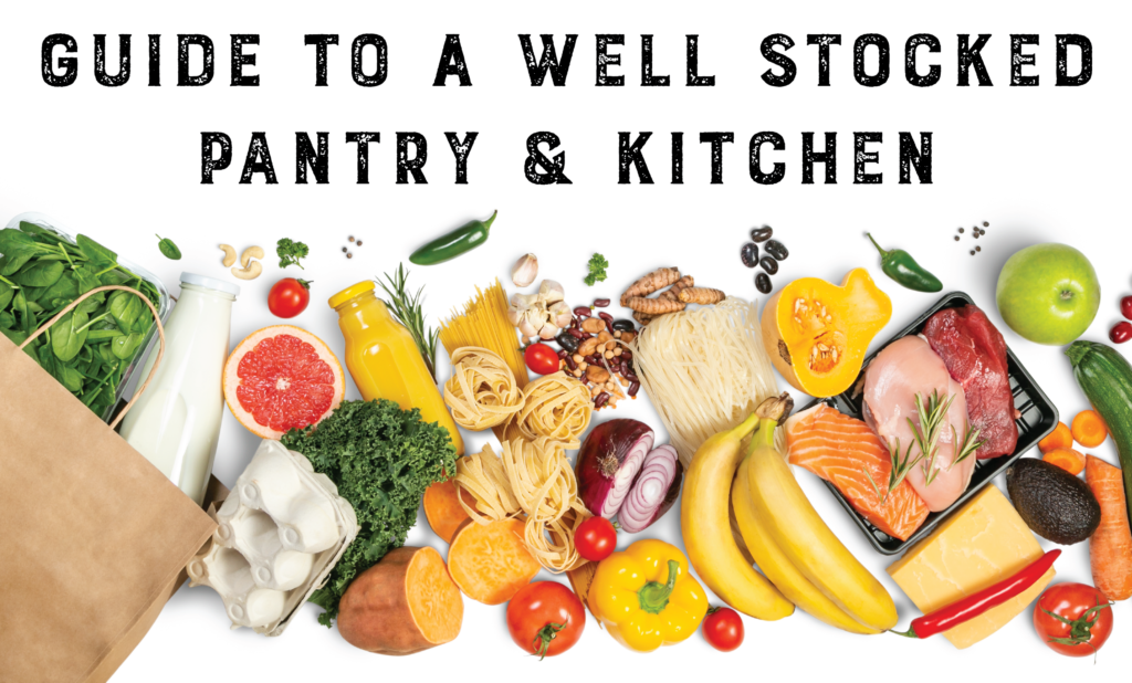 Guide to a Well Stocked Pantry