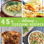 45+ Best Delicious Zucchini Recipes