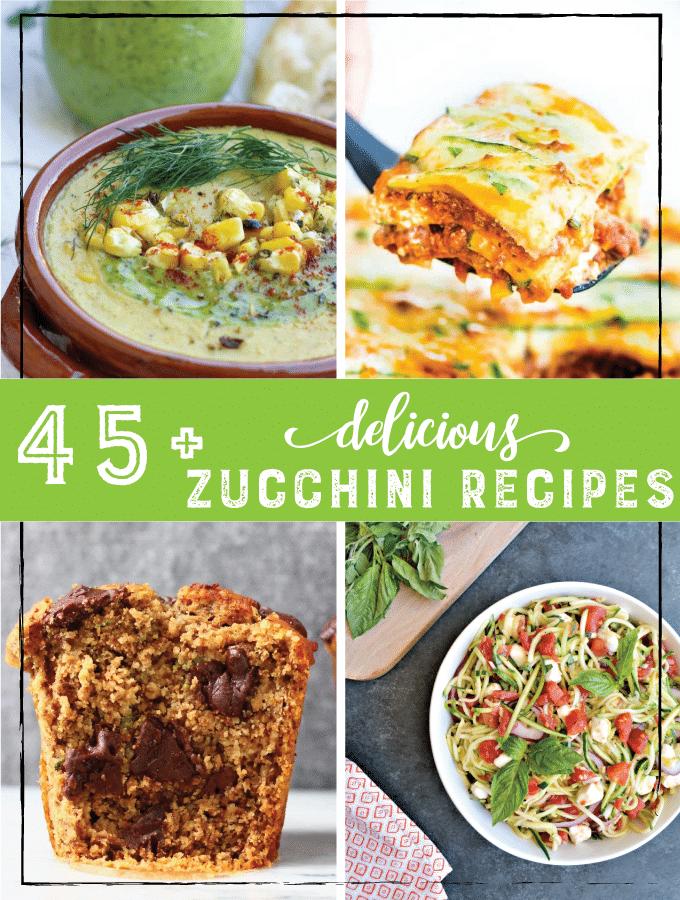 45+ Best Zucchini Recipes