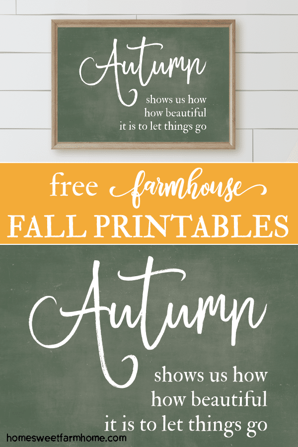 Free Farmhouse Fall Printables Autumn shows us how beautiful it is to let things go