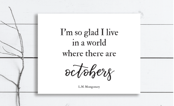 I'm so glad I live in a world where there are Octobers Free Fall Printables Farmhouse