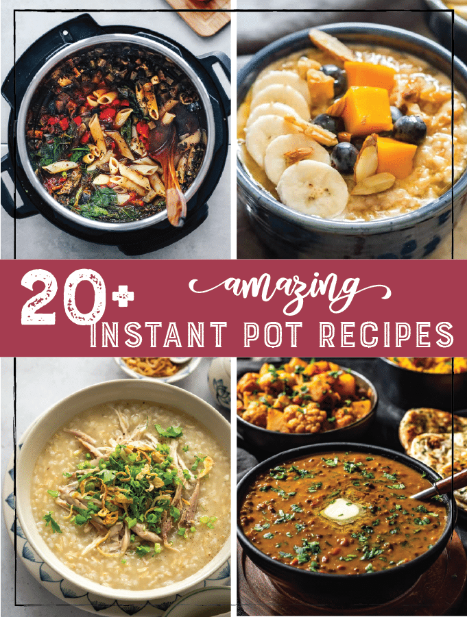 20+ Best and Easy Instant Pot Meals Perfect For Fall and Winter