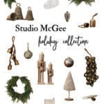 Studio McGee Holiday Decor