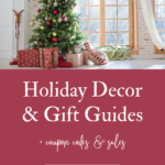Holiday Decor and Gift Guides